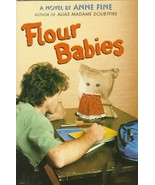 Flour Babies by Anne Fine - Hardcover - Like New - $8.00