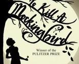 To Kill a Mockingbird by Harper Lee (2015, Paperback)