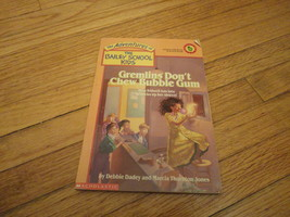 BOOK Debbie Dadey/Marcia Thornton Jones 'Gremlins Don't Chew Bubble Gum' PB 1995 - $1.59