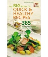 The Big Book of Quick & Healthy Recipes: 365 Delicious & Nutritious Meal... - $7.16