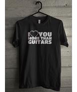 I Love You More Than Guitars Men's T-Shirt - Custom (5094) - $19.12+