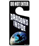 Dragons Inside Novelty Metal Door Hanger - $12.95