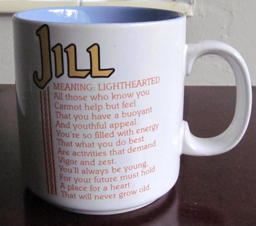 """Jill Name Meaning """"Lighthearted"""" Poem by Marci G. Coffee Mug Papel"""