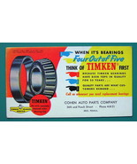 1940s INK BLOTTER AD - Timken Tapered Roller Bearings Cohen Co Erie Penn... - $4.49