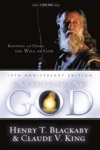 Experiencing God: Knowing And Doing The Will Of God Blackaby, Henry T. and King,