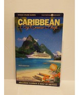 CARIBBEAN BY CRUISE SHIP: COMPLETE GUIDE TO CRUISING CARIBBEAN By Anne NEW - $9.08