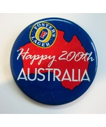 Vintage Foster's Lager Happy 200th Australia Fosters Advertising Pin Bac... - $8.50