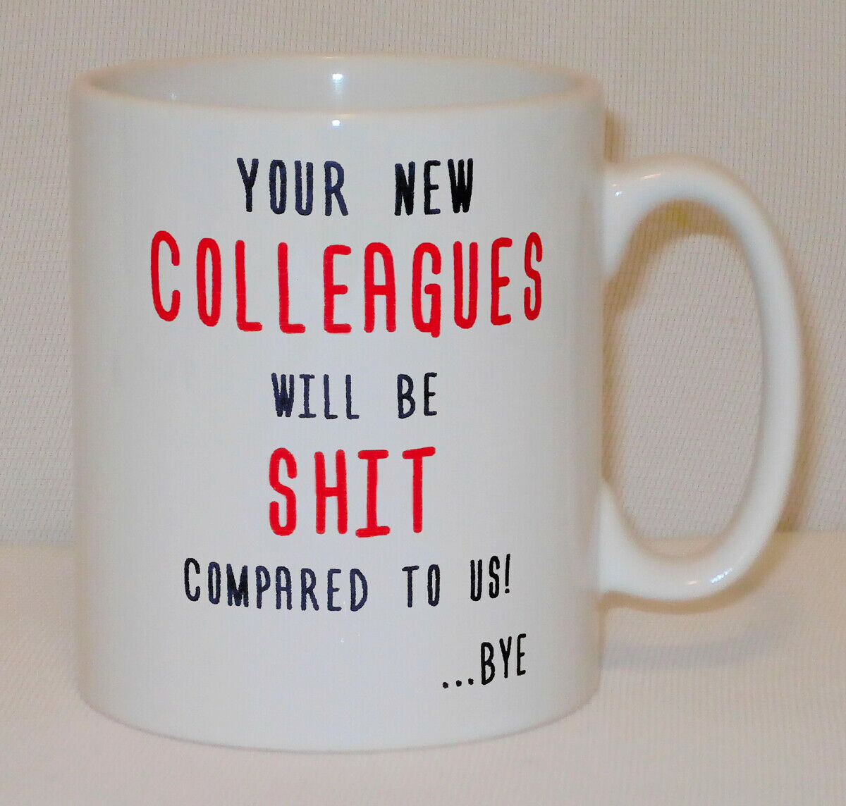 Your New Colleague Mug Can Personalise Funny Coworker Leaving Job Good Luck Gift