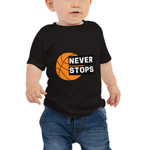 Never Stops Basketball Graphic Design Baby Jersey Short Sleeve Tee - $24.99