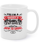Yes I'm A Daddy's Girl Coffee Mug, How To Shoot Coffee Mug - €14,96 EUR