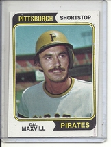 (b-31) 1974 Topps #358: Dal Maxvill - Factory Error - Off-Set Angled Cut - $5.00