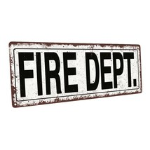 Fire Dept. Metal Sign; Wall Decor for Home and Office - $19.79+