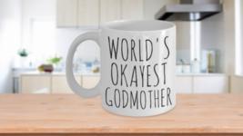 Worlds Okayest Godmother Mug Funny Christmas Gift Idea Coffee Cup - $14.65+
