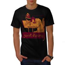 Sweet Dreams Shirt Overwork Men T-shirt - $12.99+