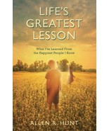 Life's Greatest Lesson: What I've Learned from the Happiest People I Kno... - $7.99