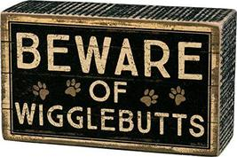 """Primitives by Kathy Rustic Box Sign, 5"""" x 3"""", Beware of Wigglebutts - $12.99"""