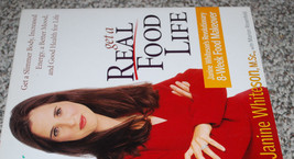 Get A Real Food Life Diet Weight Loss Book Janine Whiteson 8 Week Makeov... - $13.32