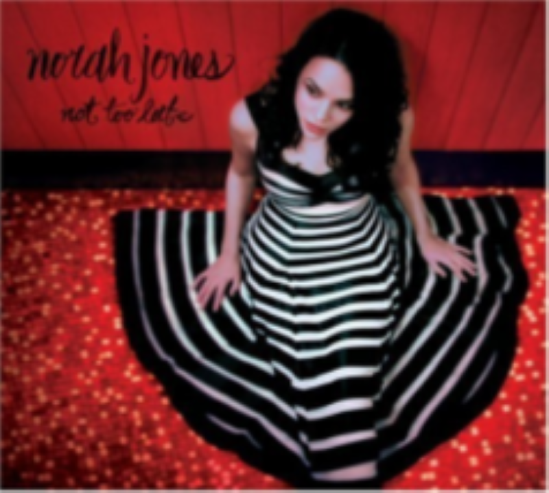 Not Too Late by Norah Jones Cd