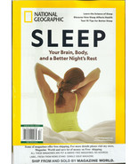 National Geographic Magazine,  Sleep your brain body & a better night's rest  *  - $19.99