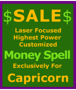 Billionaire Customized High Magick for Capricorn & Money Love Protection... - $119.50
