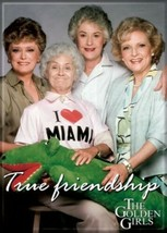 The Golden Girls TV Series Cast True Friendship Photo Refrigerator Magne... - $3.99