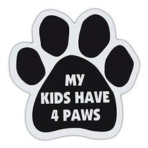 """Refrigerator Magnet - Dog Paw - My Kids Have 4 Paws - 5.5"""" x 5.5"""" - €6,18 EUR"""