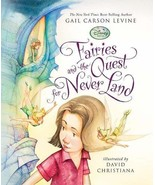 Fairies and the Quest for Never Land (A Fairy Dust Trilogy Book) Levine,... - $28.45