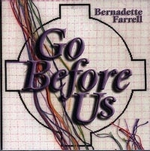 GO BEFORE US by Bernadette Farrell image 1