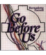 GO BEFORE US by Bernadette Farrell - $23.95