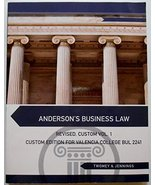 Anderson's Business Law: Revised, Custom Vol. 1 (For Valencia College BUL 2241)  - $98.99