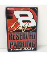 Dale Earnhardt Jr #8 Nascar Reserved Parking Fans Only Plastic Sign  - $9.49