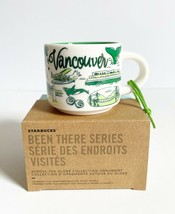 NEW Starbucks Been There Series VANCOUVER CANADA Ornament 2 oz. Mug - $34.65
