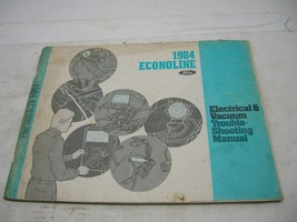 1984 Ford Econoline Van Electrical And Vacuum Trouble Shooting Manual - $10.88