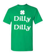 St Patrick's Day Shamrock Dilly Dilly St Pat's  Men's Tee Shirt 1762 - $8.86+