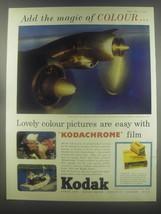 1954 Kodak Kodachrome film Ad - Add the magic of colour - $14.99