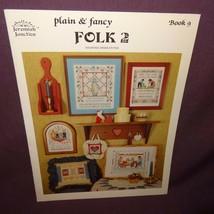 Plain and Fancy Folk 2 Cross Stitch Pattern Booklet 9 1986 Jeremiah Junc... - $10.99