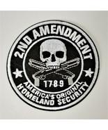 Embroidered Patch 2nd Amendment 1789 America's Original Homeland Securit... - $6.57