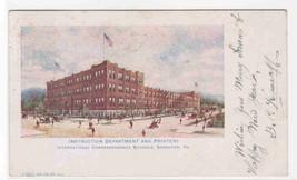 International Correspondence School Instruction & Printery Scranton PA postcard - $6.93