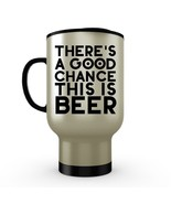 There's a Good Chance This is Beer - Funny Guy Dad Gift Coffee Travel Mu... - €22,07 EUR