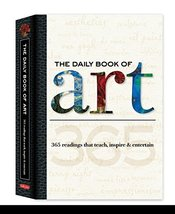 The Daily Book of Art: 365 readings that teach, inspire & entertain (Dai... - $5.92