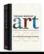 The Daily Book of Art: 365 readings that teach, inspire & entertain (Dai... - £4.52 GBP