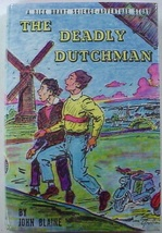 Rick Brant Deadly Dutchman #22 John Blaine hcdj Science Adventure Ltd Re... - $75.00