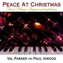 Peace at Christmas by Paul Inwood & Val Parker