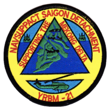 """4"""" NAVY YRBM-21 NAVSUPPACT SIAGON DETACHMENT EMBROIDERED PATCH - $23.74"""
