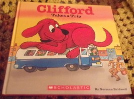 Clifford Takes A Trip, Paperback Book by Norman Bridwell (1992 Hardcover) - $2.99