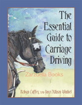 The Essential Guide to Carriage Driving : Cuffey and Winkel - New Softco... - $49.95