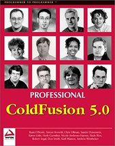 Professional ColdFusion 5.0 Simon Horwith; Paulo Rios; Sander Duivestein... - $39.20