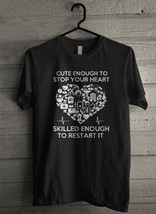 Cute Enough Stop Heart Skilled Enough To Restart Men's T-Shirt - Custom (3085) - $19.12+