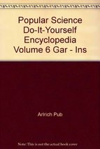 Popular Science Do-It-Yourself Encyclopedia Volume 6 Gar - Ins [Hardcove... - $4.99