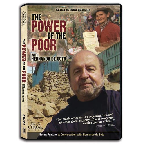 Primary image for The Power of the Poor with Hernando deSoto